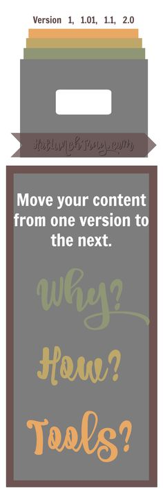 Move Your Content: Version 1 to Version 2