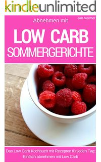Low Carb Summer Dishes: Slimming with Low Carb - The Cooking Book for Every Day - 40 Summer Recipes Vegetarian Lunch, Vegetarian Recipes, Healthy Recipes, Healthy Food, Banana Bread Muffins, Healthy Banana Bread, Veggie Roll Ups, Perfect Boiled Egg, Summer Dishes