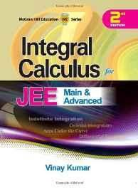 Integral Calculus for JEE Main and Advanced Paperback ? 26 Apr 2013