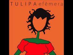 Tulipa Ruiz - Efêmera - Album Completo - YouTube