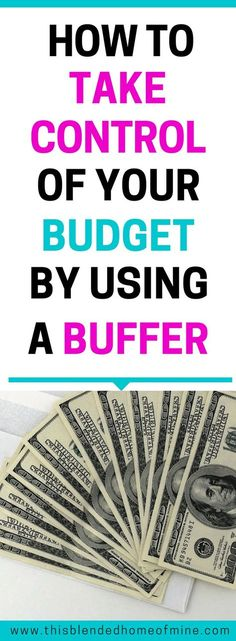 How to Take Control of Your Budget By Using A Buff…