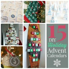 15 DIY Holiday Advent Calendars. Great for the Christmas season!