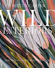 "Read ""Wild Interiors Beautiful plants in beautiful spaces"" by Hilton Carter available from Rakuten Kobo. ""We work with Hilton because he's both a plant stylist and an incredible plant-care wizard. Hilton doesn't just teach yo. Interior Design Advice, Interior Stylist, Berlin Apartment, Apartment Therapy, Fiddle Leaf Fig, Perfect Plants, Plant Shelves, Plant Pictures, Ceramic Artists"