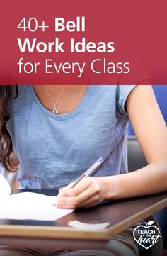 Check out these 40+ Bell Work ideas that can help you start your class smoothly.