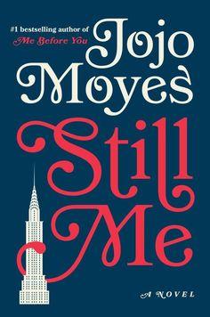 Still Me: A Novel (Hardcover)
