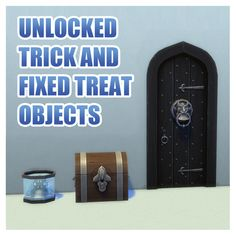 Unlocked Trick and Fixed Treat Objects by Menaceman44 at Mod The Sims via Sims 4 Updates