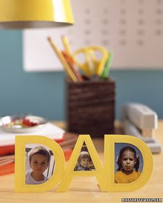 Father's Day Cutout Frame:  How can kids spell out how much they love Dad? By making him a paper picture frame using the letters of his name.  (Learn How to Make This Gift via Martha Stewart)