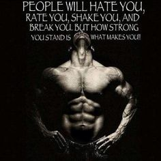 How strong you stand is what makes you.
