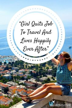 Girl Quits Job To Travel And Lives Happily Ever After ...because life isn't a fairy-tale. Getting personal about 2016, and news on upcoming adventures to France, Cyprus and Indonesia!  :