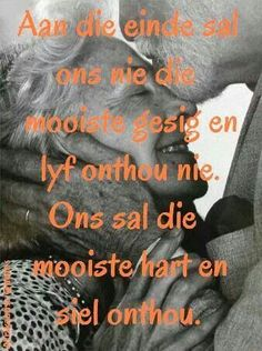 Aan di einde Excellence Quotes, Afrikaanse Quotes, Love Quotes, Inspirational Quotes, Goeie More, Minute To Win It, Wise Words, Motivation, Bedroom