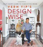 #10: Vern Yip's Design Wise: Your Smart Guide to a Beautiful Home