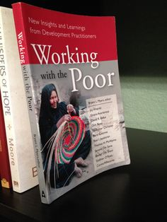Finished book number five, 'Working with the Poor' by Bryant L. Myers #emptyshelf challenge