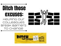 Ditch those excuses: Helping our colleagues break barriers to change - Ditch That Textbook Textbook, Change, Teaching, Education, Twitter, Learning, Educational Illustrations, User Guide, Class Books