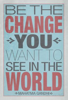 Be The Change You Want To See In The World Poster Poster sur AllPosters.fr