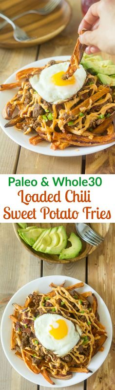 Paleo and Whole30 friendly loaded chili sweet potato fries with savory chili, bacon, ranch sauce, avocado and fried eggs!