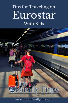 Tips for Riding Eurostar with Kids