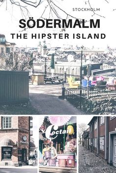 #Reisetipps für #Södermalm: The Hipster Island of #Stockholm