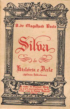 Silva de História e Arte. (Notícias Portucalenses).   VITALIVROS // Livros usados, raros & antigos //