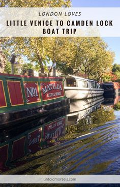 London things to do - canal boat trip from Little Venice to Camden Lock
