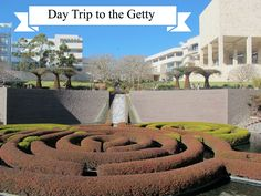 Day Trip to the getty. Fun and frugal day trip!