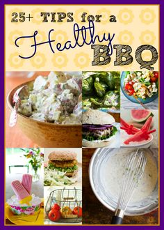 25 plus tips for a healthy bbq