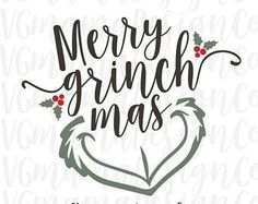 Christmas Quotes : Merry Grinchmas SVG Christmas The Grinch Cut File for Cricut and Silhouette - Trend Autos Reinigen Tipps 2020 Grinch Christmas Party, Grinch Party, Christmas Vinyl, Christmas Shirts, Christmas Projects, All Things Christmas, Xmas, Christmas Quotes Grinch, Christmas 2019
