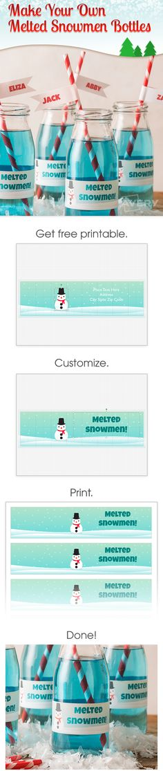 These Melted Snowmen bottle labels and adorable straw flags will add a fun, festive touch to any winter party.  This simple step-by-step shows you how easy it is with Avery Wraparound Labels and Adhesive Flags.  Just personalize, print and apply.