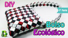 Bolso con bolsas de papitas [1 PARTE de 2] Ecobrisa DIY