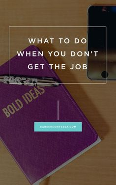 Your work isn't over when you don't get the job. Be sure to check these things off the list! | Career Contessa | By: Elana Lyn Gross Want to travel the world and get your dream job? We can help http://recruitingforgood.com/