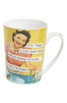 ANNE TAINTOR 'If By Happy You Mean Trapped with No Means of Escape' Mug available at #Nordstrom