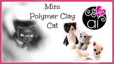Mini Polymer Clay Cat | Gattino in Miniatura | Tutorial Fimo per Princip...