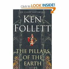 "Ken Follett ""The Pillars of the Earth""   I love historical novels."