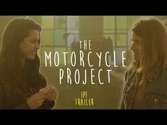 The Motorcycle Project | IPF Trailer 2018 | ft. Elise Bauman & Humberly González - YouTube