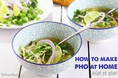 Pho recipe in the Instant Pot