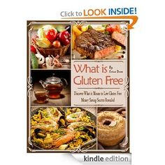...questions answered in 'What is Gluten Free' eBook...  Are there health benefits to living gluten free? If I'm not gluten intolerant, is a gluten free diet bad for me? What are the triggers that might cause a person to have Celiac disease or gluten sensitivity? Why is Celiac disease or gluten intolerance often misdiagnosed?  This publication is a must read for anyone who is interested in maintaining good overall health and well being.