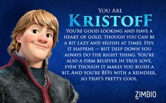 I took Zimbio's 'Frozen' quiz and I'm Kristoff! Who are you? lol @evelynmalfait