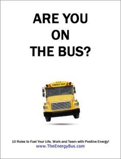 The Energy Bus Quotes The Energy Bus  Poster Download  Quotes & Vision  Pinterest