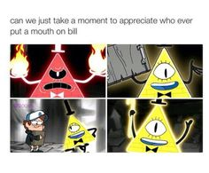 """If Bill had a mouth"" pictures <<< WHAT EVEN"