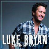 Luke Bryan -- Crash My Party