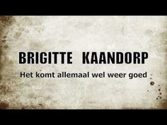 Dutch comedian Brigitte Kaandorp {all is going to be well}