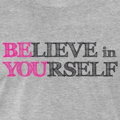 BElieve in YOUrself t-shirt #t-shirt #t-shirts #tshirt #tshirts #giftidea #giftideas #giftsidea #giftsideas