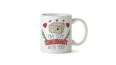 I'm soy in love with you mug