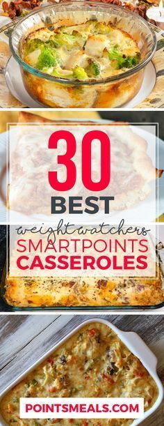 30 BEST WEIGHT WATCHERS SMARTPOINTS CASSEROLES