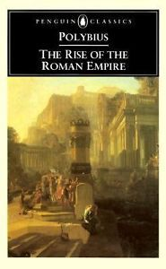 Good history of the rise of Rome by a Greek