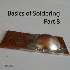 Basics of Soldering Part 8 | JewelryLessons.com