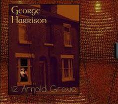 GEORGE HARRISON -  12 Arnold Grove