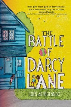 Story Time Secrets: Middle Grade Review: The Battle of Darcy Lane by Tara Altebrando