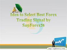 Best Forex Trading Signal by  #SapForex24 #ForexSignal #ComexSignal Read More:- http://www.authorstream.com/Presentation/vanessasemos-2789810-forex-signal-company-sapforex24blog-comex-live/