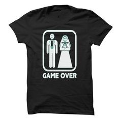 Marriage = Game Over T-Shirts, Hoodies, Sweatshirts, Tee Shirts (19$ ==► Shopping Now!)