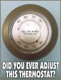 We still HAD this thermostat at work until about 2 weeks ago! Thanks For The Memories, Great Memories, Nostalgia, My Childhood Memories, Childhood Images, School Memories, I Remember When, Oldies But Goodies, Ol Days